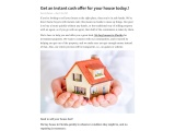 Get an instant cash offer for your house today.!
