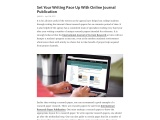 Set your writing pace up with Online Journal publication