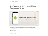 Top Reasons to Opt for Android App Development in UK