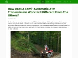 How Does A Semi-Automatic ATV Transmission Work: Is It Different From The Others?