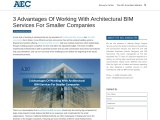 3 Advantages Of Working With Architectural BIM Services For Smaller Companies