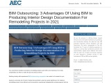 BIM Outsourcing: 3 Advantages Of Using BIM to Producing Interior Design Documentation For Remodeling
