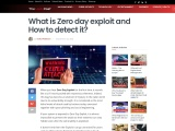 What is Zero day exploit and How to detect it?
