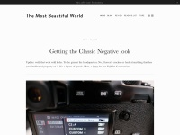 Getting the Classic Negative look — The Most Beautiful World