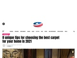 8 unique tips for choosing the best carpet for your home in 2021