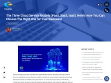 Cloud Service Models: How To Choose The Right One For Your Business