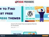 How to Find best free wordpress themes for business