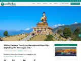Sikkim Tour Package-Exploring the Four Districts of The Himalayan City