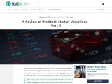 A Review of the Stock Market Valuations – Part II