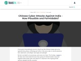 Chinese Cyber Attacks Against India – How Plausible and Formidable?