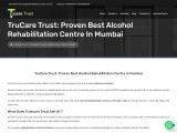 Top Best Luxury Rehabs & Alcohol Rehabilitation Centre in Mumbai, India | Trucaretrust