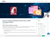 How to Improve Website Performance With Caching in Rails?
