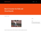 Best E-Scooter for Kids and Hoverboards