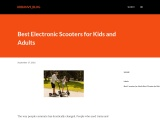 Best Electronic Scooters for Kids and Adults