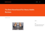 The Best Hoverboard For Heavy Adults Reviews