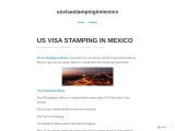 US VISA STAMPING IN MEXICO|| us visa stamping in mexico