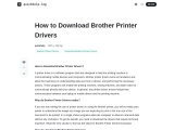How to Download Brother Printer Drivers?