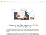 4 Reasons to Use Video Transcriptions For Your Online Marketing Strategy
