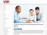 5 Practical Reasons for Hiring Independent Insurance Agents