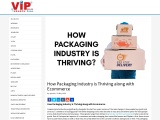 How Packaging Industry is Thriving along with Ecommerce