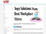 Yoga Solutions To Beat Workplace Stress