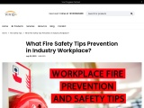 What Important Fire Safety Tips to Prevent Industrial Workplace?