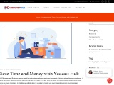 Save Time and Money with Vodcast Hub