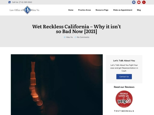 Wet Reckless California – Why it isn't so Bad Now