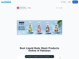 Best Liquid body wash Products Online in Pakistan