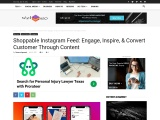 Shoppable Instagram Feed: Engage, Inspire, & Convert Customer Through Content