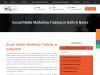 Best Social Media Marketing Training in Delhi & Noida
