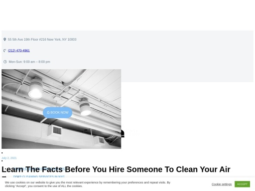 Learn The Facts Before You Hire Someone To Clean Your Air Ducts