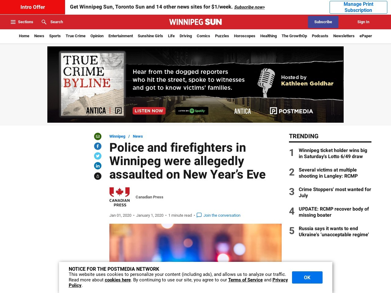 Police and firefighters in Winnipeg were allegedly assaulted on New Year's Eve