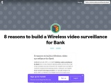 8 reasons to build Wireless video surveillance for Bank