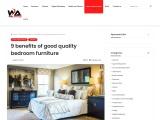 9 benefits of good quality bedroom furniture