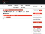 How to watch Zee Tv Telugu Live from Australia