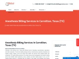 Anesthesia Billing Services in Carrollton, Texas (TX) – 24/7 Medical Billing Services