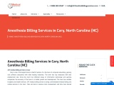 Anesthesia Billing Services in Cary, North Carolina (NC) – 24/7 Medical Billing Services