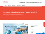 Anesthesia Billing Services in Fort Worth, Texas (TX) – 24/7 Medical Billing Services
