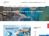 Anesthesia Billing Services in Fresno, California (CA) – 24/7 Medical Billing Services