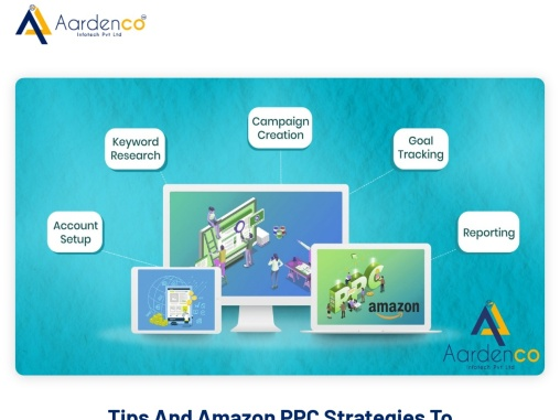 Tips And Amazon PPC Strategies To Grow Sales