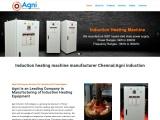 Induction heating machine manufacturer Chennai|Agni induction
