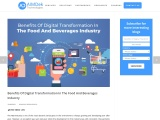 Benefits Of Digital Transformation In The Food And Beverages Industry