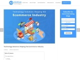 Technology Solutions Shaping the Ecommerce Industry