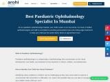 Best Paediatric ophthalmology  in Mumbai || Arohi Eye Hospital ||
