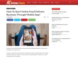 How To Start Online Food Delivery Business Through Mobile App?
