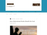 How Motivational Books Benefit the Soul