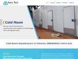 Cold Room manufacturers in Chennai | 9952920415 | Astro teck