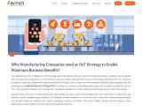 Why Manufacturing Companies need an IIoT Strategy to Enable Maximum Business Benefits?