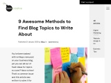 9 Awesome Methods to Find Blog Topics to Write About